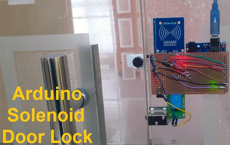 Arduino Solenoid Door Lock using RFID