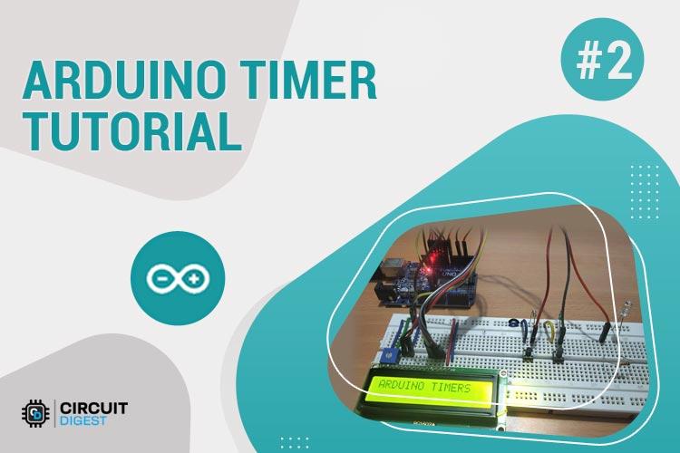 Arduino Timer Tutorial