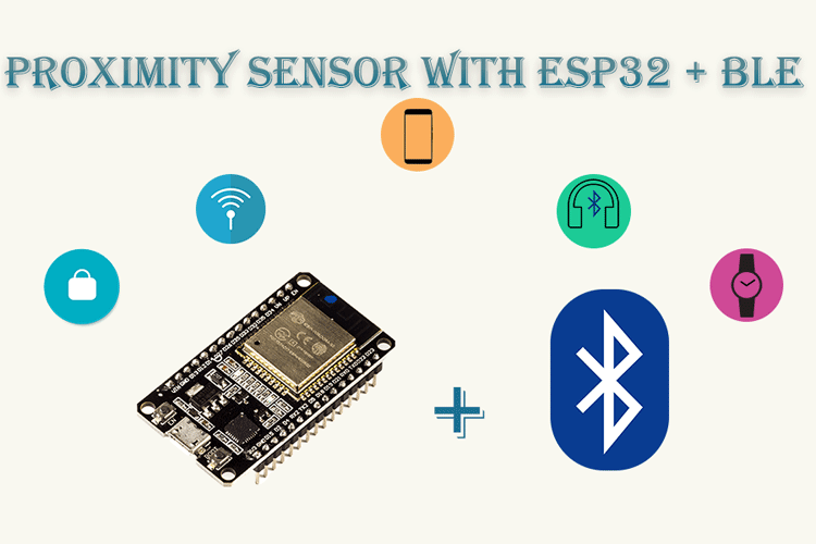 BLE based Proximity Control using ESP32