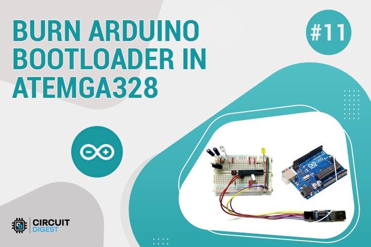 Burn Arduino Bootloader in Atemga328 IC