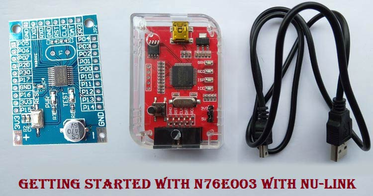 Getting Started With Nuvoton N76E003 using Keil