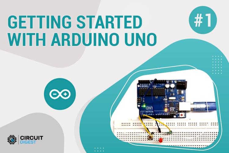 Arduino UNO Project Tutorial