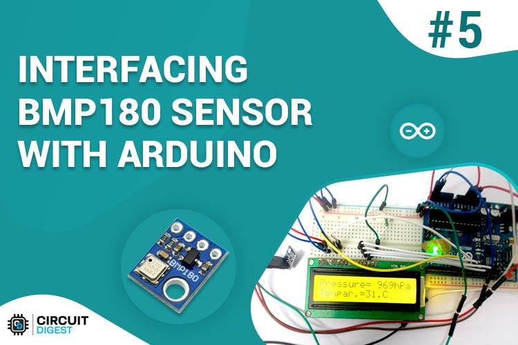 Interfacing BMP180 Pressure Sensor with Arduino