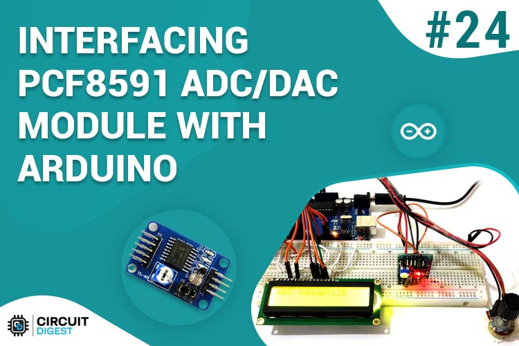 Interfacing PCF8591 ADC with Arduino