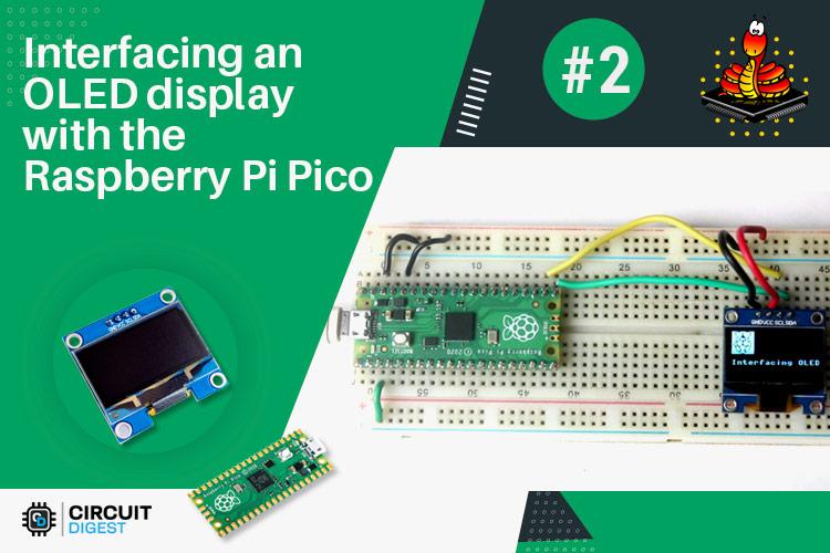 Interfacing Raspberry Pi Pico with OLED Display Using Micropython