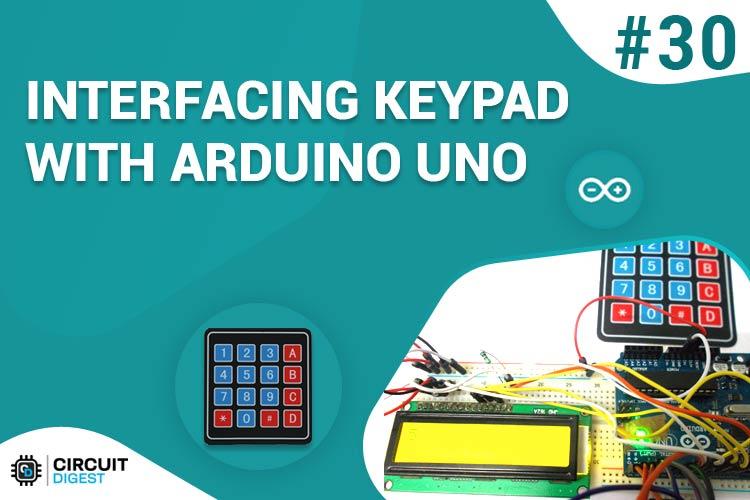 Keypad Interfacing with Arduino Uno