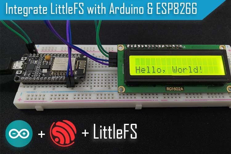 LittleFS with ESP8266 to Read, Write, and Delete Data on Flash Memory of NodeMCU