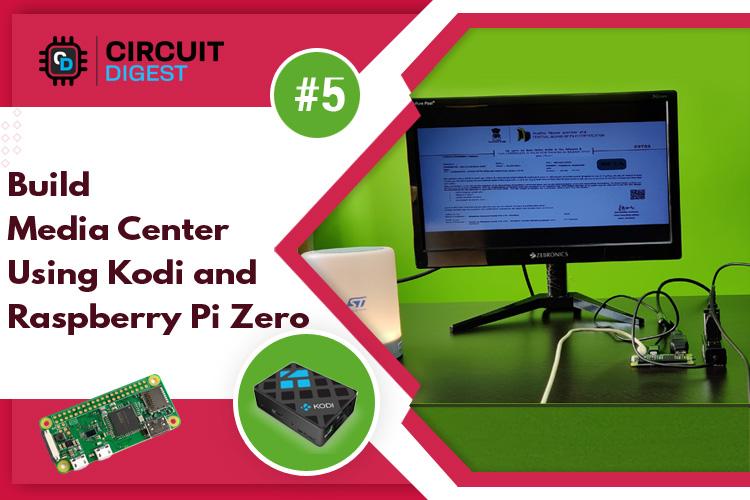 Build Media Center Using Kodi and Raspberry Pi Zero W