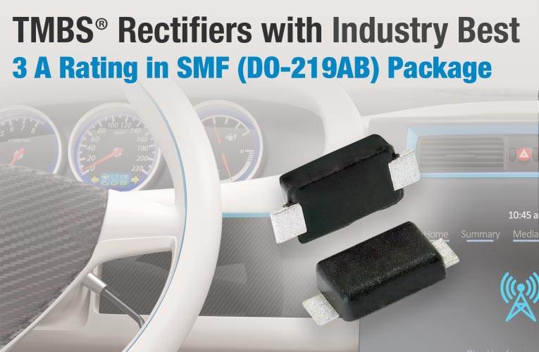 3A rating TMBS rectifiers in SMF (DO-219AB) Package from Vishay Intertechnology