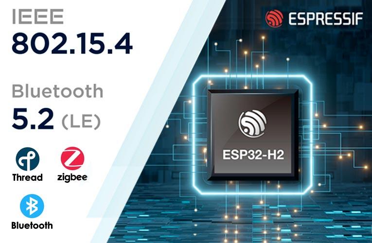 Espressif ESP32-H2 SoC with IEEE 802.15.4 Radio and Bluetooth 5.2 Connectivity