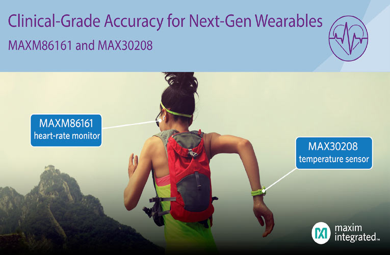 Maxim's Healthcare Sensors Enable Ultra-Small Size, Lowest Power and Clinical-Grade Accuracy for Next-Generation Wearables