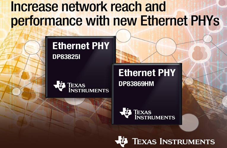 TI's Launched two new Smallest Ethernet Physical Layer (PHY) Transceivers