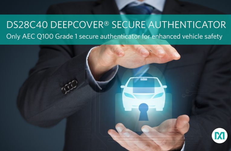 Automotive-Grade Secure Authenticator to Enhance Vehicle Safety