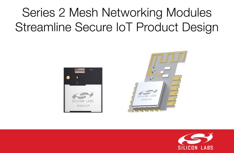 Wireless Gecko modules for Mesh Networking in IoT Products