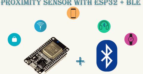BLE based Proximity Control using ESP32