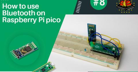 How to use Bluetooth on Raspberry Pi pico using HC-05 Bluetooth Module?