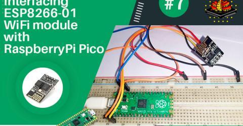 Interfacing ESP8266-01 Wi-Fi Module with Raspberry Pi Pico