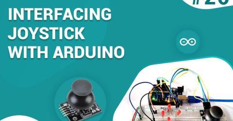 Interfacing Joystick with Arduino