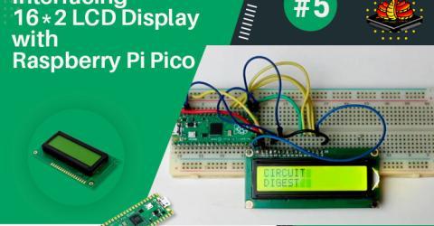 Interfacing LCD Display with Raspberry Pi Pico
