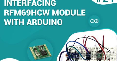Interfacing RFM69HCW RF Module With Arduino