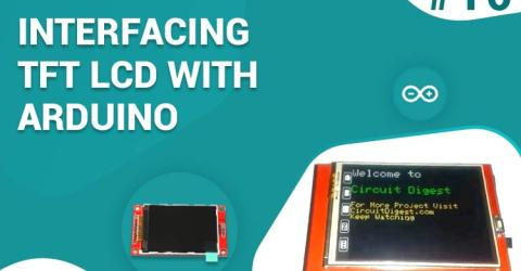 Interfacing TFT LCD with Arduino