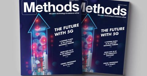 Mouser Electronics' Newest Methods Technology eZine Explores the Arrival of 5G