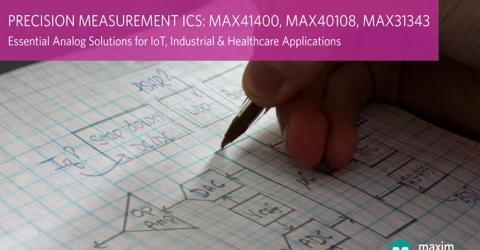 Precision Measurement ICs from Maxim Integrated