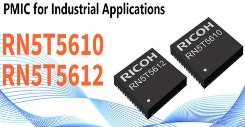 RN5T5610 and RN5T5612 Single-Chip Power Management ICs