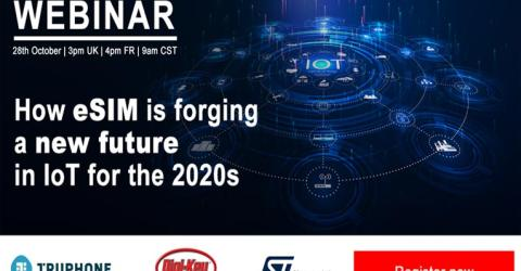 Webinar on How eSIM Enables New Flexibility for IoT Applications