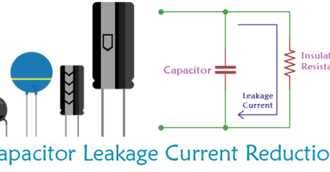 What is Capacitor Leakage Current and how to reduce it