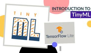 Introduction to TinyML