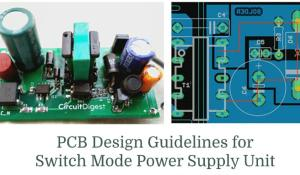 PCB Layout Design Guidelines for SMPS Circuits