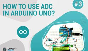 How to Use ADC Pins of Arduino Uno