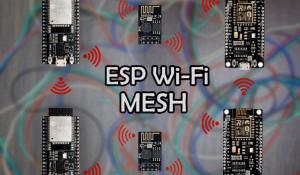 ESP Wi-Fi MESH Network