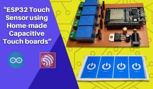 ESP32 Touch Sensor using Capacitive Touch Boards