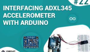 Interfacing ADXL345 Accelerometer with Arduino UNO