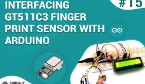 Interfacing GT511C3 Finger Print Sensor with Arduino