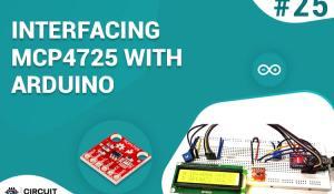 Interfacing MCP4725 12-Bit Digital-to-Analog Converter with Arduino
