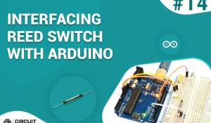 Interfacing Reed Switch with Arduino