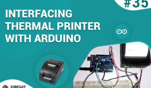 Interfacing Thermal Printer with Arduino Uno
