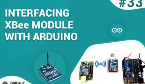 Interfacing XBee Module with Arduino