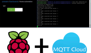 MQTT based Raspberry Pi Home Automation: Controlling Raspberry Pi GPIO using MQTT cloud