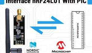 SPI Communication on PIC Microcontroller using NRF24L01 RF Module
