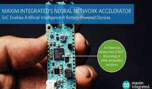 MAX78000- Maxim Integrated's Neural Network Accelerator Microcontroller