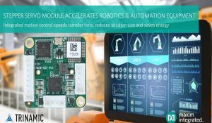 Maxim Integrated's Trinamic Servo Driver Module