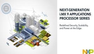 Next-Generation i.MX 9 Applications Processors
